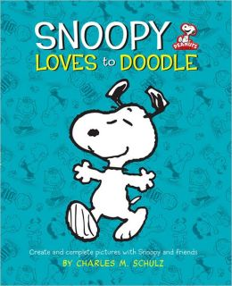 Snoopy Loves to Doodle: Create and Complete Pictures with the Peanuts Gang