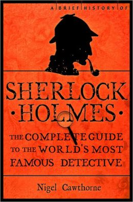 A Brief Guide to Sherlock Holmes