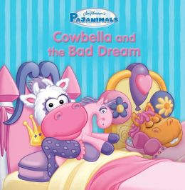 Pajanimals: Cowbella and the Bad Dream