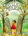 Book Cover Image. Title: Butterfly Park, Author: Elly MacKay