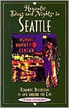 Romantic Days and Nights in Seattle: Romantic Diversions in and Around the City