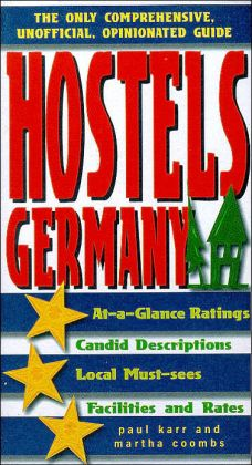Hostels Germany: The Only Comprehensive, Unofficial, Opinionated Guide
