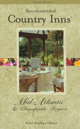 Recommended Country Inns Mid-Atlantic and Chesapeake Region