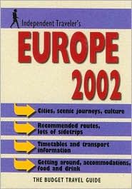 Independent Travellers Europe 2002: The Budget Travel Guide
