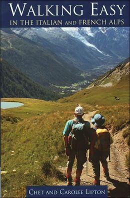 Walking Easy in the Italian & French Alps