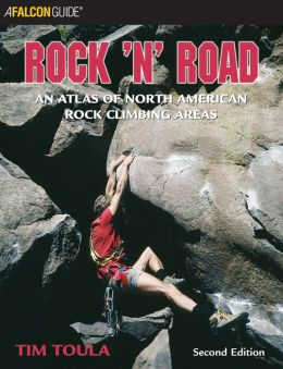 Rock n Road: An Atlas of North American Rock Climbing Areas