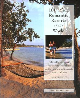 100 Best Romantic Resorts of the World, 4th