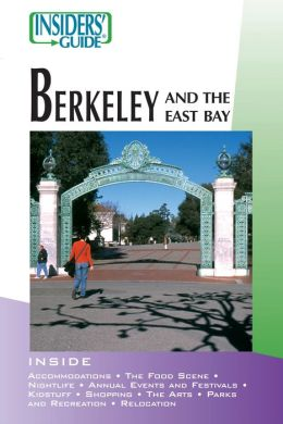 Insiders' Guide to Berkeley and the East Bay
