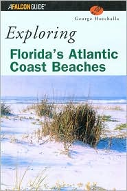 Exploring Florida's Atlantic Coast Beaches: Including the Florida Keys