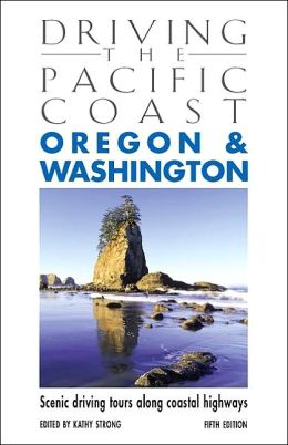 Driving the Pacific Coast: Oregon and Washington