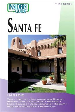 Insiders' Guide to Santa Fe