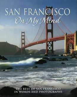 San Francisco On My Mind