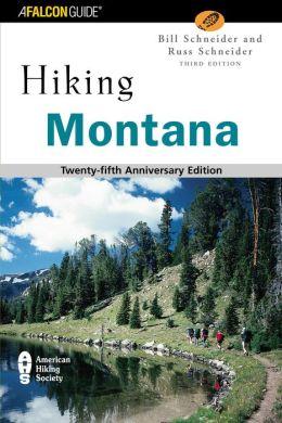 Hiking Montana 3rd Edition 25th Anniversary Edition