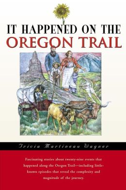 It Happened On the Oregon Trail (It Happened In Series)
