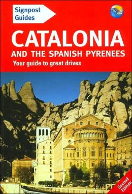 Signpost Guide to Catalonia and the Spanish Pyrenees, 2nd Edition