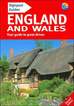 Signpost Guide to England and Wales, 2nd Edition