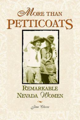 More Than Petticoats: Remarkable Nevada Women