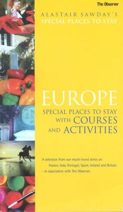 Europe Special Places to Stay with Courses and Activities
