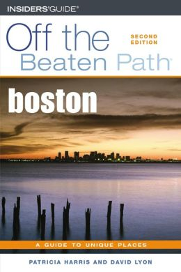 Boston Off the Beaten Path: A Guide to Unique Places