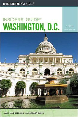 Insiders' Guide to Washington, D.C.