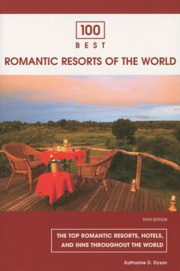 100 Best Romantic Resorts of the World