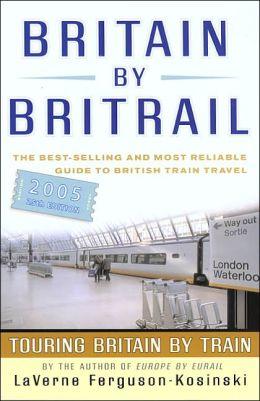 Britain by BritRail 2005