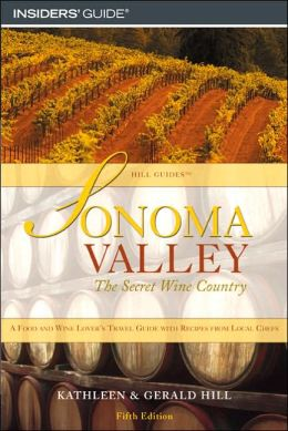 Sonoma Valley: The Secret Wine Country