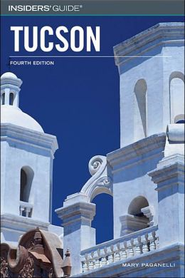 Insiders Guide to Tucson