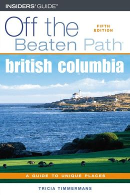 Off the Beaten Path: British Columbia