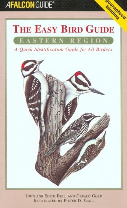 Easy Bird Guide: Eastern Region: A Quick Identification Guide for All Birders