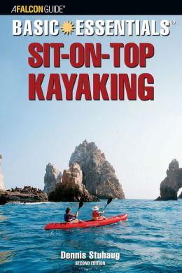 Basic Essentials Sit-on-Top Kayaking (Basic Essentials Series)