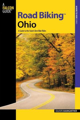 Road Biking Ohio: A Guide to the State's Best Bike Rides