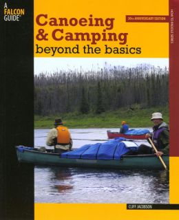 Canoeing & Camping Beyond the Basics