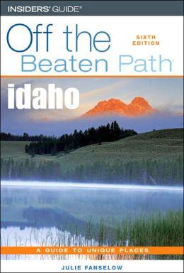 Idaho Off the Beaten Path