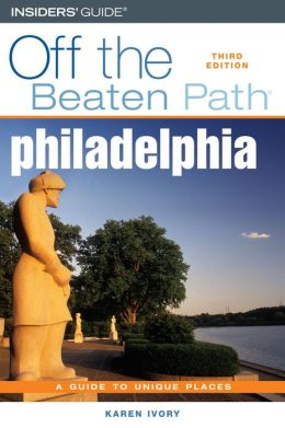 Philadelphia Off the Beaten Path