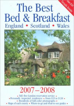 Best Bed & Breakfast England, Scotland, Wales, 2007-2008