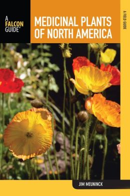 Medicinal Plants of North America: A Forager's Field Guide