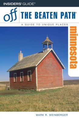 Minnesota Off the Beaten Path (8th Edition)