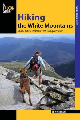 Hiking the White Mountains: A Guide to New Hampshire's Best Hiking Adventures