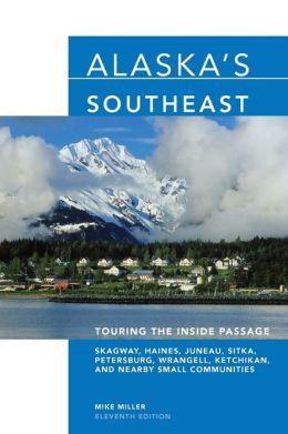 Alaska's Southeast: Touring the Inside Passage