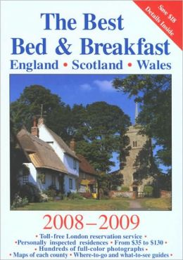 The Best Bed and Breakfast in England, Scotland and Wales