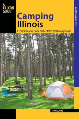 Camping Illinois: A Comprehensive Guide to the State's Best Campgrounds