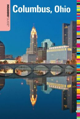 Insiders' Guide to Columbus, Ohio (Insiders' Guide Series)