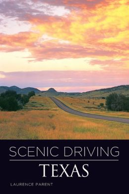 Scenic Driving Texas (Third Edition)