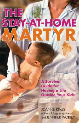 The Stay-at-Home Martyr
