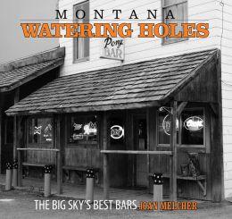 Montana Watering Holes: The Big Sky's Best Bars