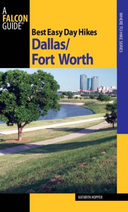 Best Easy Day Hikes Dallas/Fort Worth