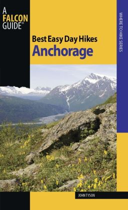 Best Easy Day Hikes Anchorage