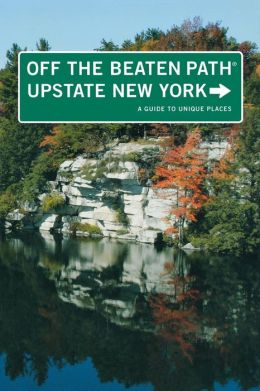 Upstate New York Off the Beaten Path: A Guide to Unique Places
