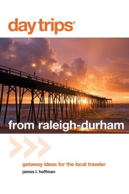 Day Trips from Raleigh-Durham: Getaway Ideas for the Local Traveler